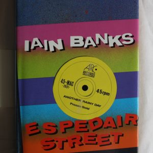 Banks, Iain (1987) 'Espedair Street', signed first edition