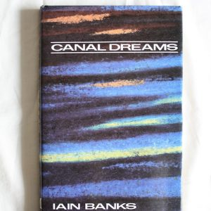 Banks, Iain (1989) 'Canal Dreams', signed first edition