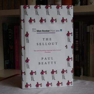 Beatty, Paul (2016) 'The Sellout', signed first UK hardback edition