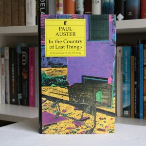 Auster, Paul (1987) 'In the Country of Last Things', signed UK first edition