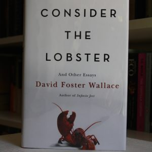 Foster Wallace, David (2005) 'Consider the Lobster', signed first edition