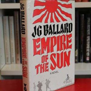 Ballard, J.G. (1984) 'Empire of the Sun', signed first edition