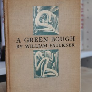 Faulkner, William (1933) 'A Green Bough', signed limited edition